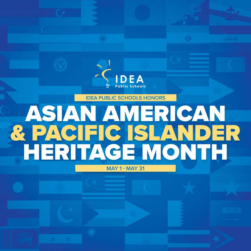 Asian American & Pacific Islander Heritage Month | IDEA Public Schools