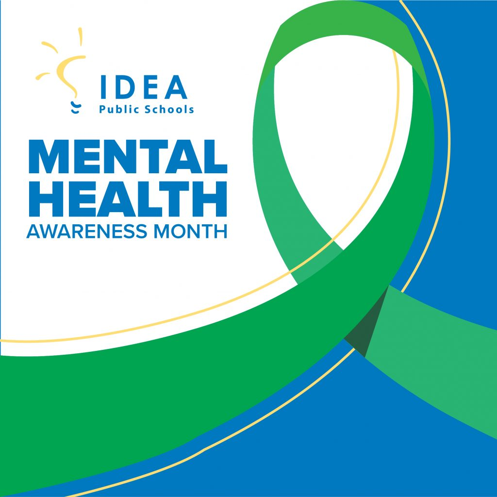 Mental Health Awareness Month | IDEA Public Schools