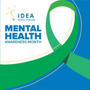 Mental Health Awareness Month | IDEA Public Schools