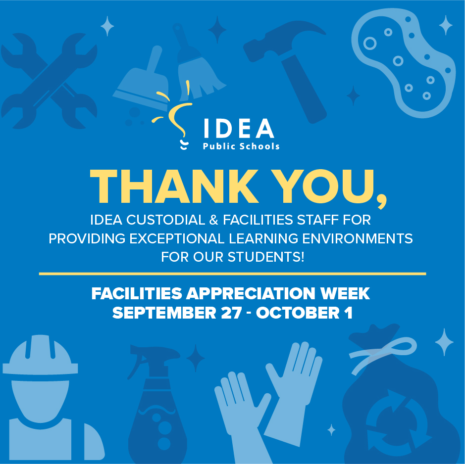Facilities Appreciation Week 2021 | IDEA Public Schools