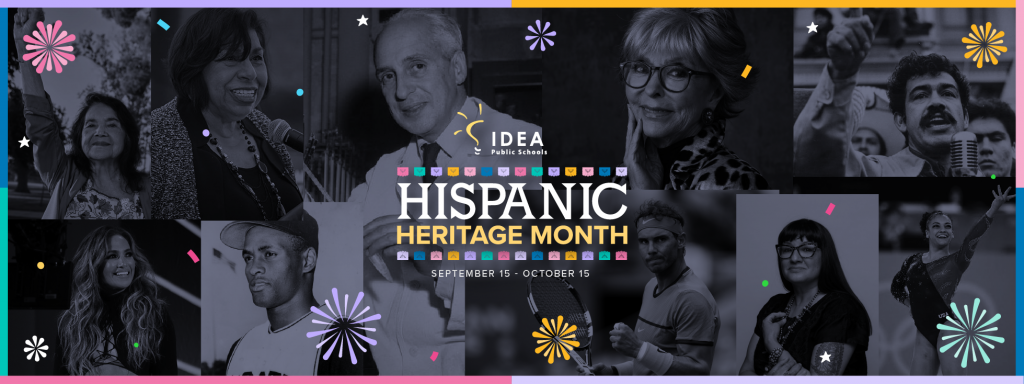 Hispanic Heritage Month 2021 | IDEA Public Schools