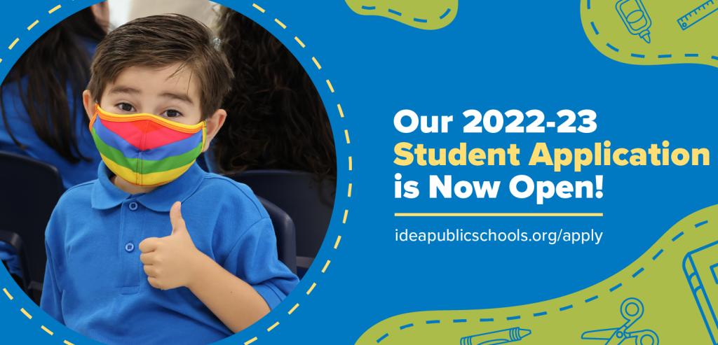 IDEA Public Schools 2022-23 Student Application Launch