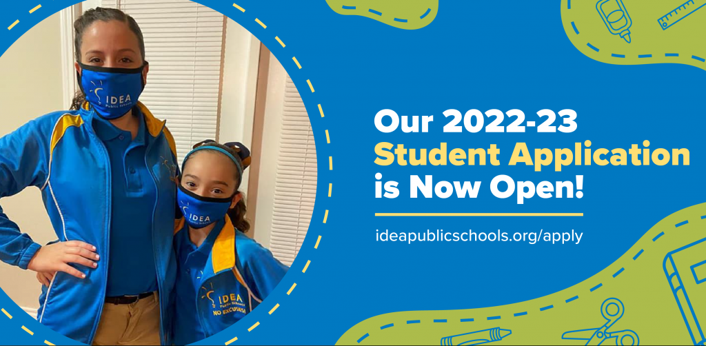 Student Application Launch for 2022-23 School Year | IDEA Public Schools
