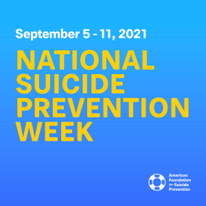 National Suicide Prevention Week 2021