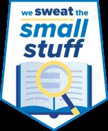 We Sweat The Small Stuff