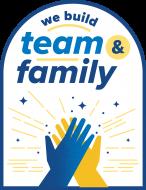 We Build Team & Family